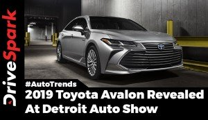 Toyota Avalon Revealed At 2018 Detroit Auto Show