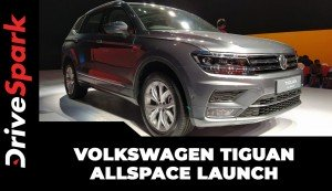 Volkswagen Tiguan AllSpace Launched In India | First Look & Walkaround | Prices, Specs, Features & Other Details