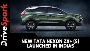 New Tata Nexon ZX+ (S) Launched In India | Prices, Specs, Features & Other Details