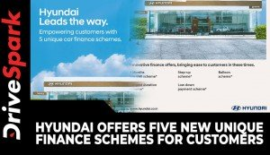 Hyundai Offers Five New Unique Finance Schemes For Customers | Details