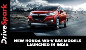 New Honda WR-V BS6 Models Launched In India | Details | Specs | Price