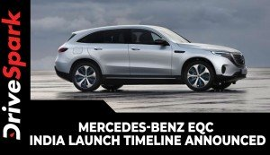 Mercedes-Benz EQC India Launch Timeline Announced | Specs, Range & Other Details