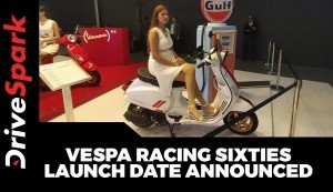 Vespa Racing Sixties Launch Date Announced