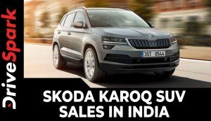 Skoda Karoq SUV Sales In India | Prices, Specs, Features & All Other Details
