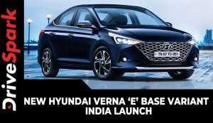 New Hyundai Verna 'E' Base Variant | India Launch | Prices, Specs, Features & All Other Details