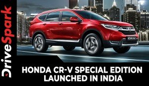 Honda CR-V Special Edition Launched In India | Prices, Specs, Updates, Availability & Other Details
