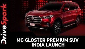 MG Gloster Premium SUV India Launch | Prices, Specs, Features, Variants & All Other Details
