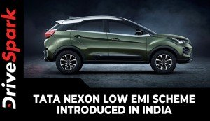 Tata Nexon Low EMI Scheme Introduced In India | Finance Offers & Other Details