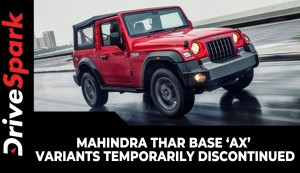 Mahindra Thar Base 'AX' Variants Temporarily Discontinued | Here's Why!