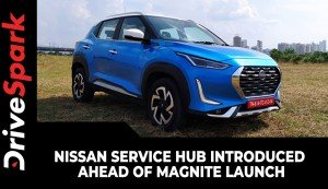 Nissan Service Hub Introduced Ahead Of Magnite Launch | Here Are The Details