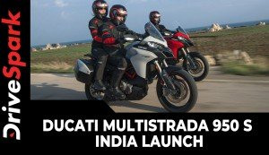 Ducati Multistrada 950 S India Launch | Prices, Specs, Features, Rivals & Other Details
