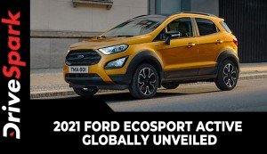 2021 Ford EcoSport Active Globally Unveiled | Specs, Features, & Other Details