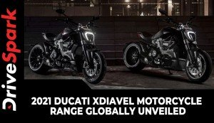2021 Ducati XDiavel Motorcycle Range Globally Unveiled | Expected Price, Specs & Other Details