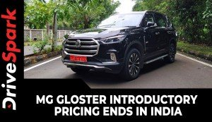 MG Gloster Introductory Pricing Ends In India | Price Hiked Across Variants