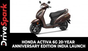 Honda Activa 6G 20-Year Anniversary Edition | India Launch | Prices, Variants, Specs & Other Updates
