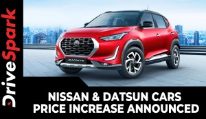 Nissan & Datsun Cars Price Increase Announced | Effective Date, Hike Amount & Other Details