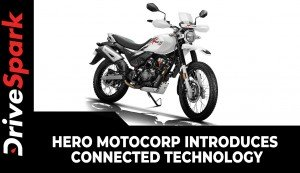 Hero MotoCorp Introduces Connected Technology | Offered On Xpulse 200, Destini 125, Pleasure plus