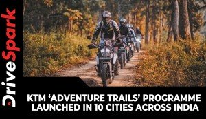 KTM 'Adventure Trails' Programme Launched In 10 Cities Across India |  Here Are The Details