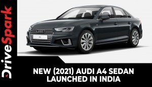 New (2021) Audi A4 Sedan Launched In India | Price, Variants, Specs & Other Details