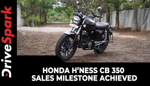 Honda H'ness CB 350 Sales Milestone Achieved | Variants, Specs, Prices & Other Details