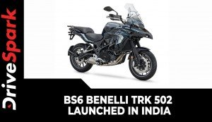 BS6 Benelli TRK 502 Launched In India | Prices, Specs, Features, Updates & All Other Details