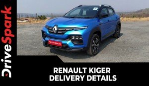Renault Kiger Delivery Details | Bookings,  Prices, Variants, Features & Other Details
