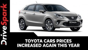 Toyota Cars Prices Increased Again This Year | Here Are The Details
