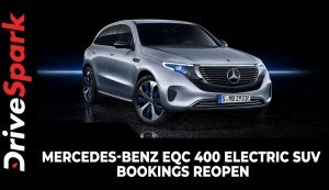 Mercedes-Benz EQC 400 Electric SUV Bookings Reopen | Specs, Features & Other Details