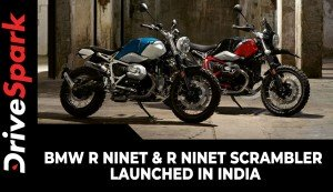 BMW R nineT & R nineT Scrambler Launched In India | Prices, Specs, Features & Other Details