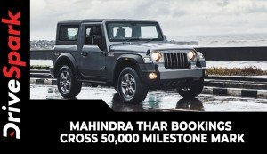 Mahindra Thar Bookings Cross 50,000 Milestone Mark | Off-Road SUV In High Demand!