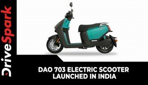 DAO 703 Electric Scooter Launched In India | 70Km/h Top Speed & 100Km Range