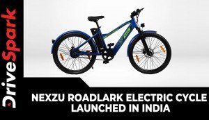 Nexzu Roadlark Electric Cycle Launched In India | Price, Range, Features & Other Details