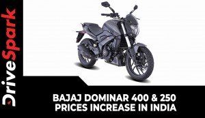 Bajaj Dominar 400 & 250 Prices Increased For The Second Time This Year | New Price List!