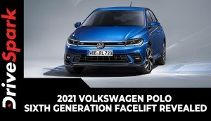 2021 Volkswagen Polo Sixth Generation Facelift Revealed | Specs, Features & Other Details
