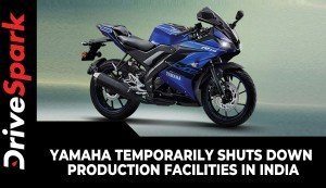 Yamaha Temporarily Shuts Down Production Facilities In India | Here Are All Details