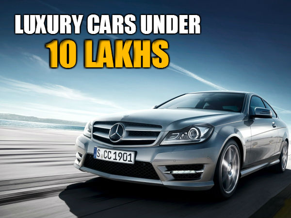 Cheap Luxury Cars In India | Under INR 10 Lakhs | Mercedes ...