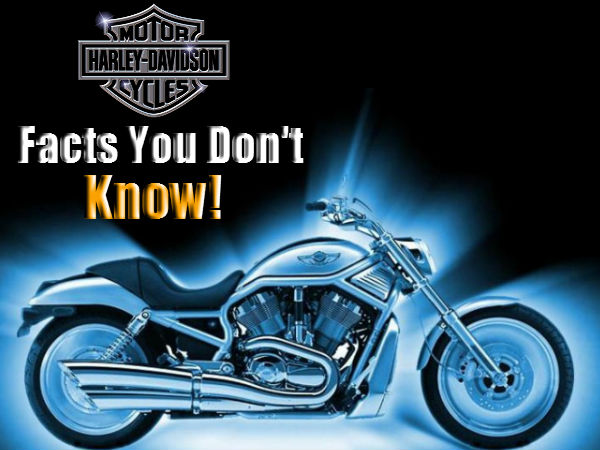 Harley Davidson Facts | That You Did Not Know | First Bike | History
