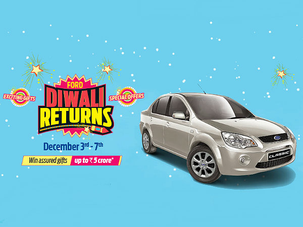 Ford Classic 'Diwali Returns' Offer!