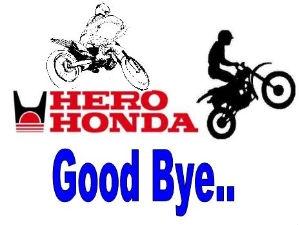Hero Honda Is Now Officially Hero MotoCorp Ltd.