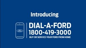 Ford India Introduces Dial-A-Ford Initiative To Conduct Business Amidst COVID-19