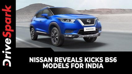 Nissan Reveals Kicks BS6 Models For India | Four Variants | Two Engine & Transmission Options